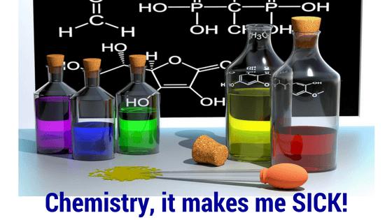 chemistry-it-makes-me-sick